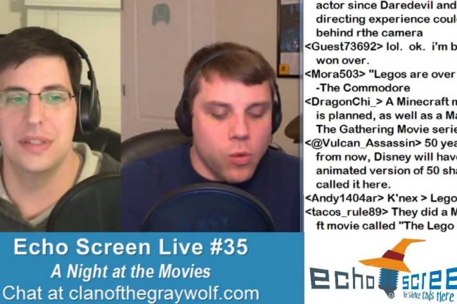 Echo Screen Live #35: A Night at the Movies (3/5/13)